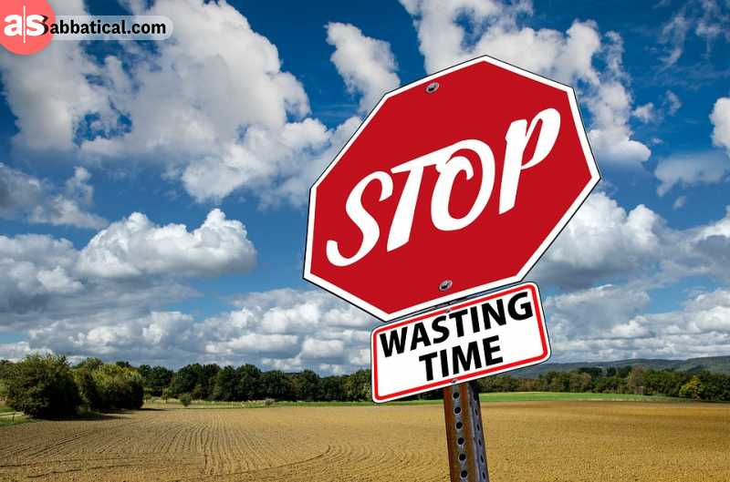 Stop wasting your time and energy on activities that don't matter