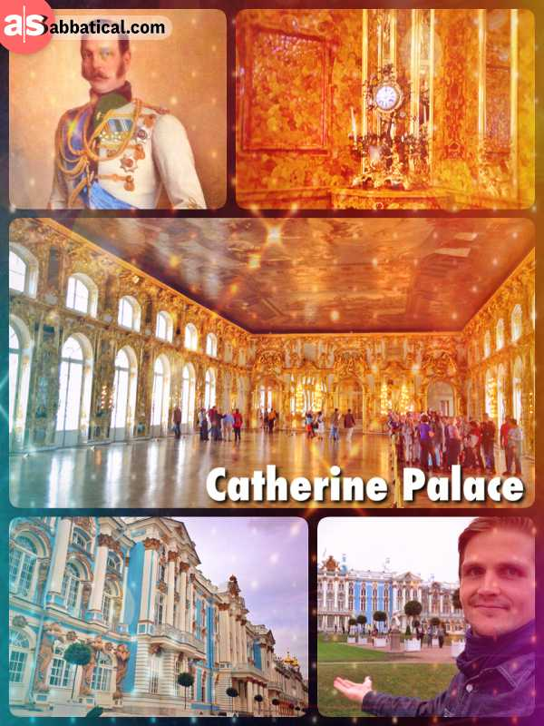Catherine Palace was built for Peter the Great's wife (not Catherine the Great)